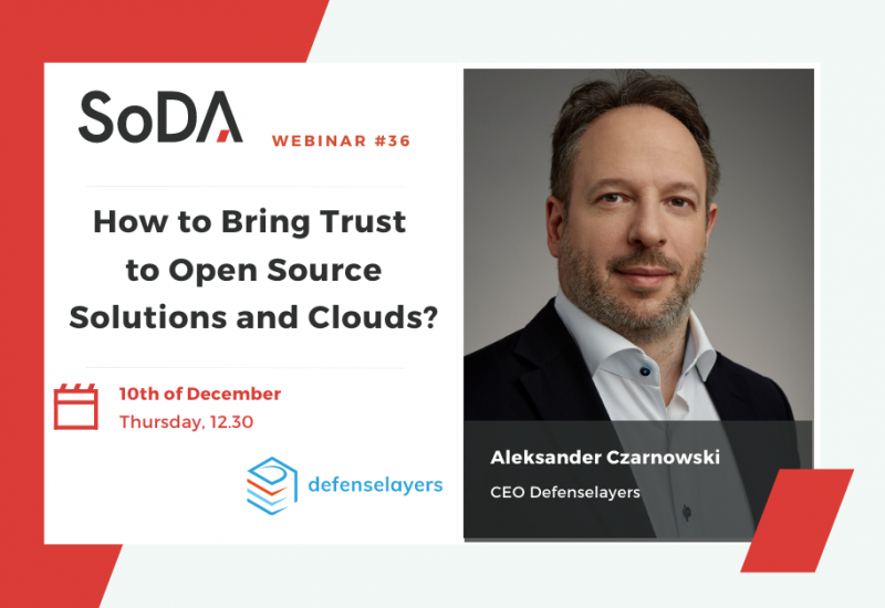 How to bring trust to open source solutions and clouds?