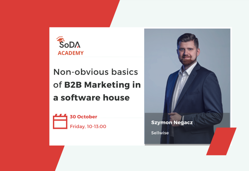 Szymon Negacz - Non-obvious basics of B2B Marketing in a software house